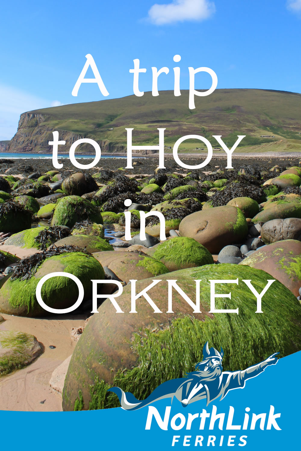 A trip to Hoy in Orkney