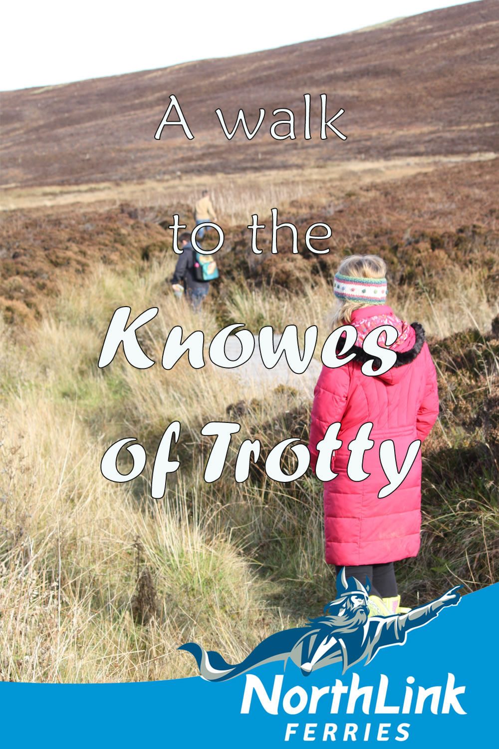 A walk to the Knowes of Trotty