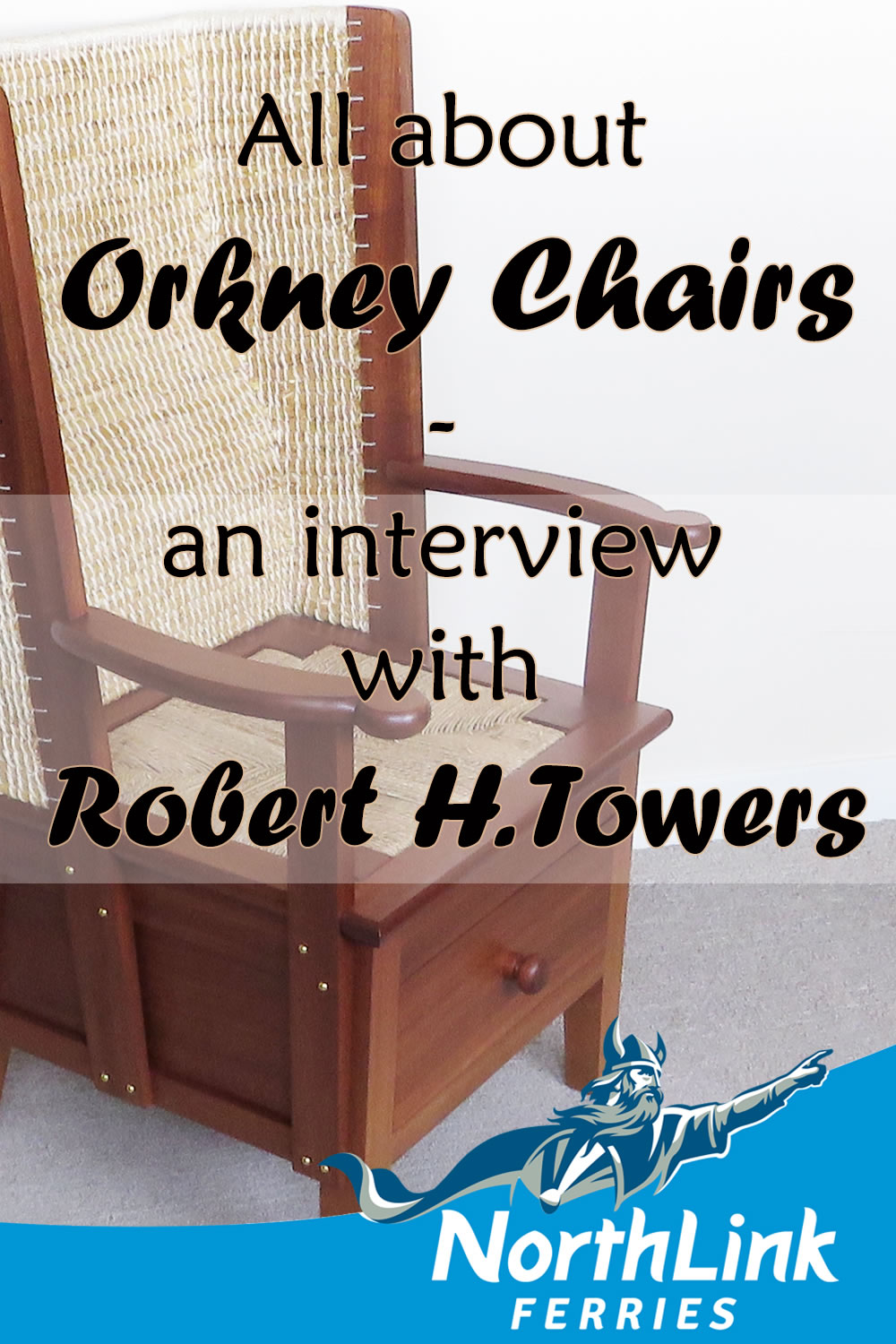 All about Orkney Chairs - an interview with Robert H. Towers