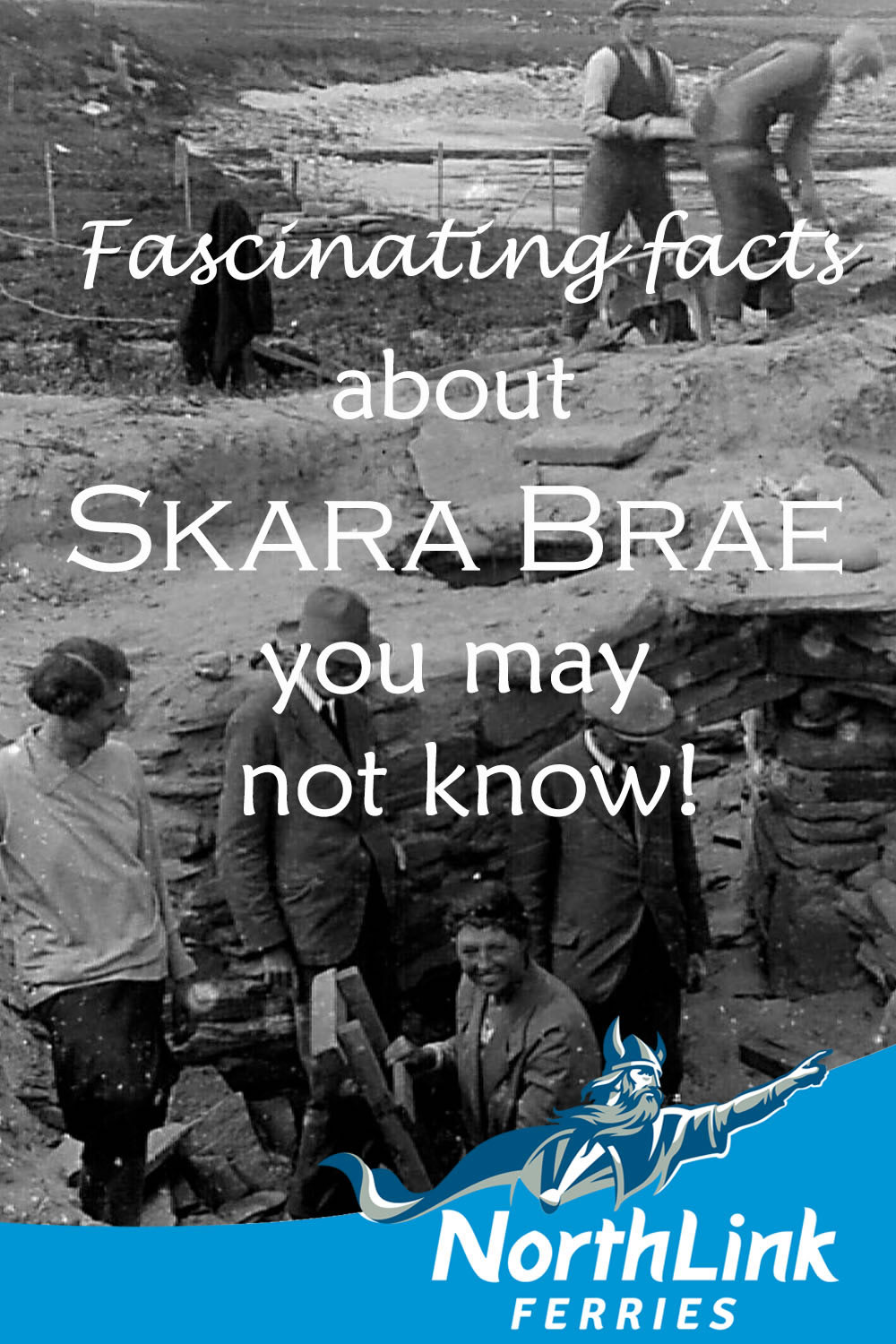 Fascinating facts about Skara Brae you may not know!