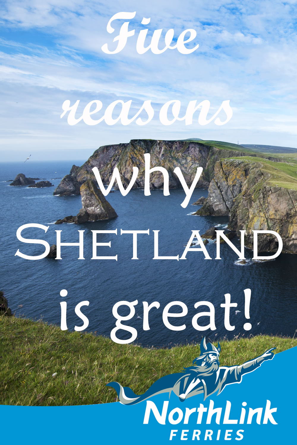 Five reasons why Shetland is great!