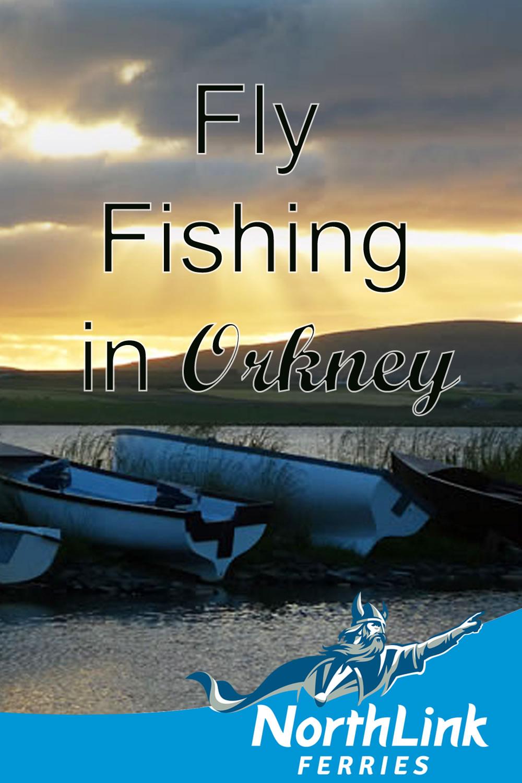Fly Fishing in Orkney