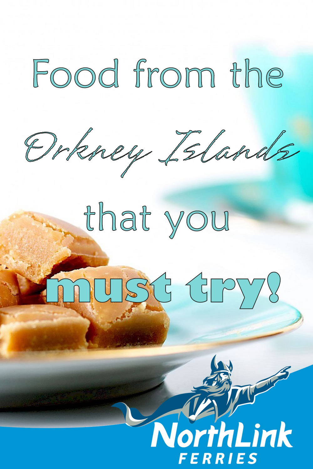 Food from the Orkney Islands that you must try!