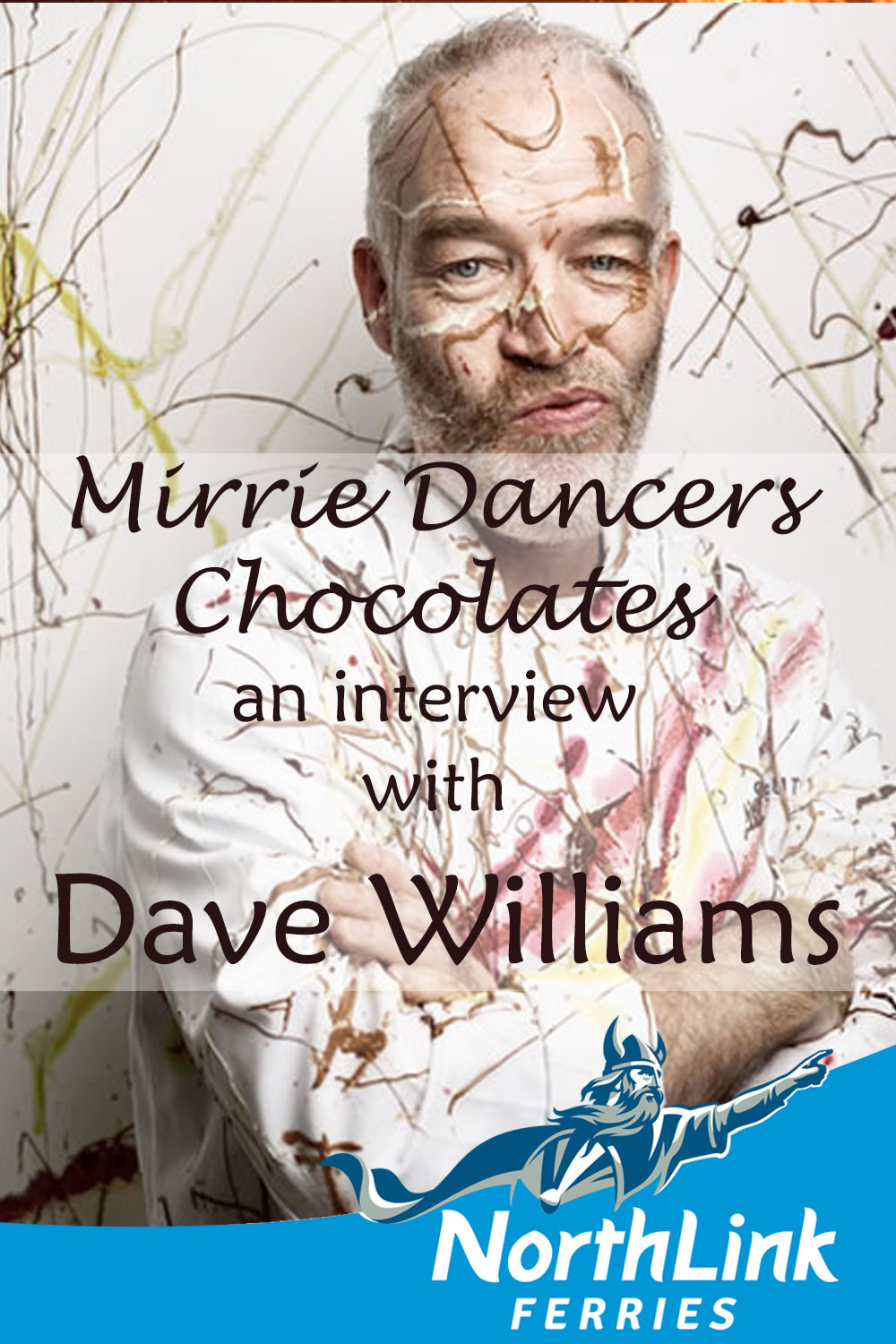 Mirrie Dancers Chocolates - an interview with Dave Williams
