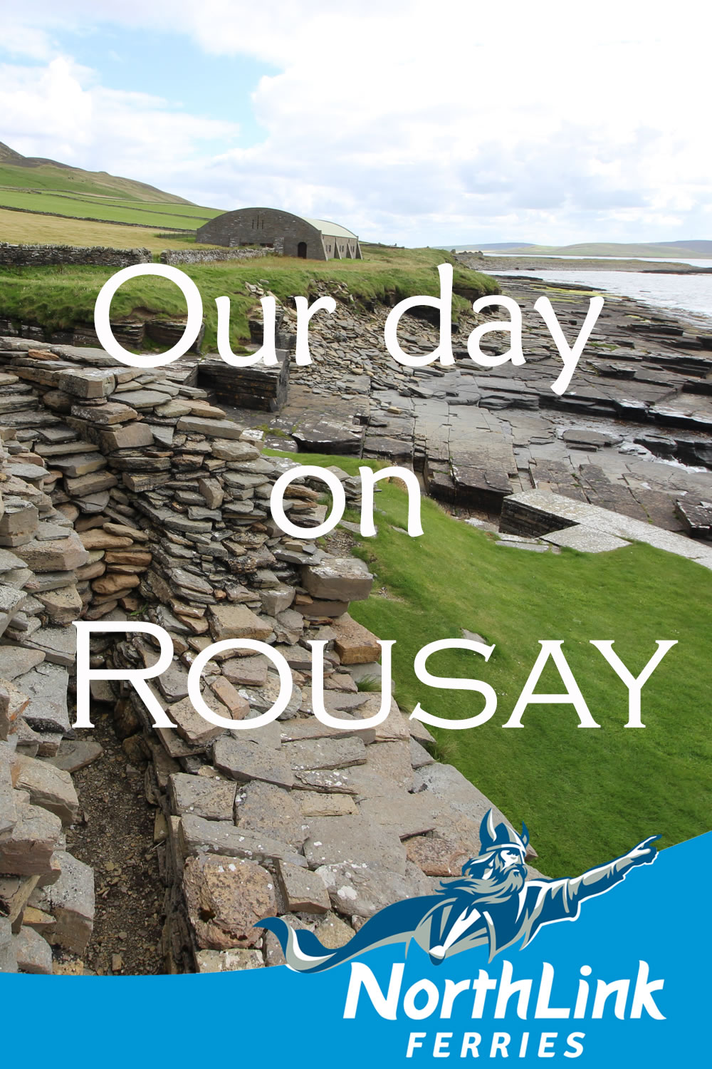 Our day on Rousay