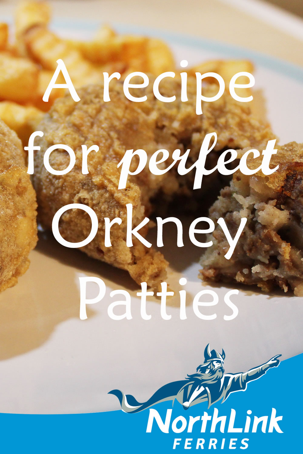A Recipe for perfect Orkney Patties
