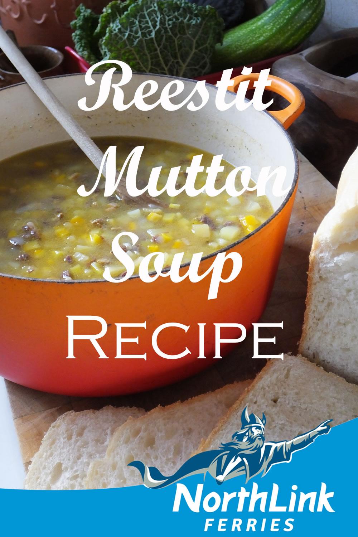 Reestit Mutton Soup Recipe