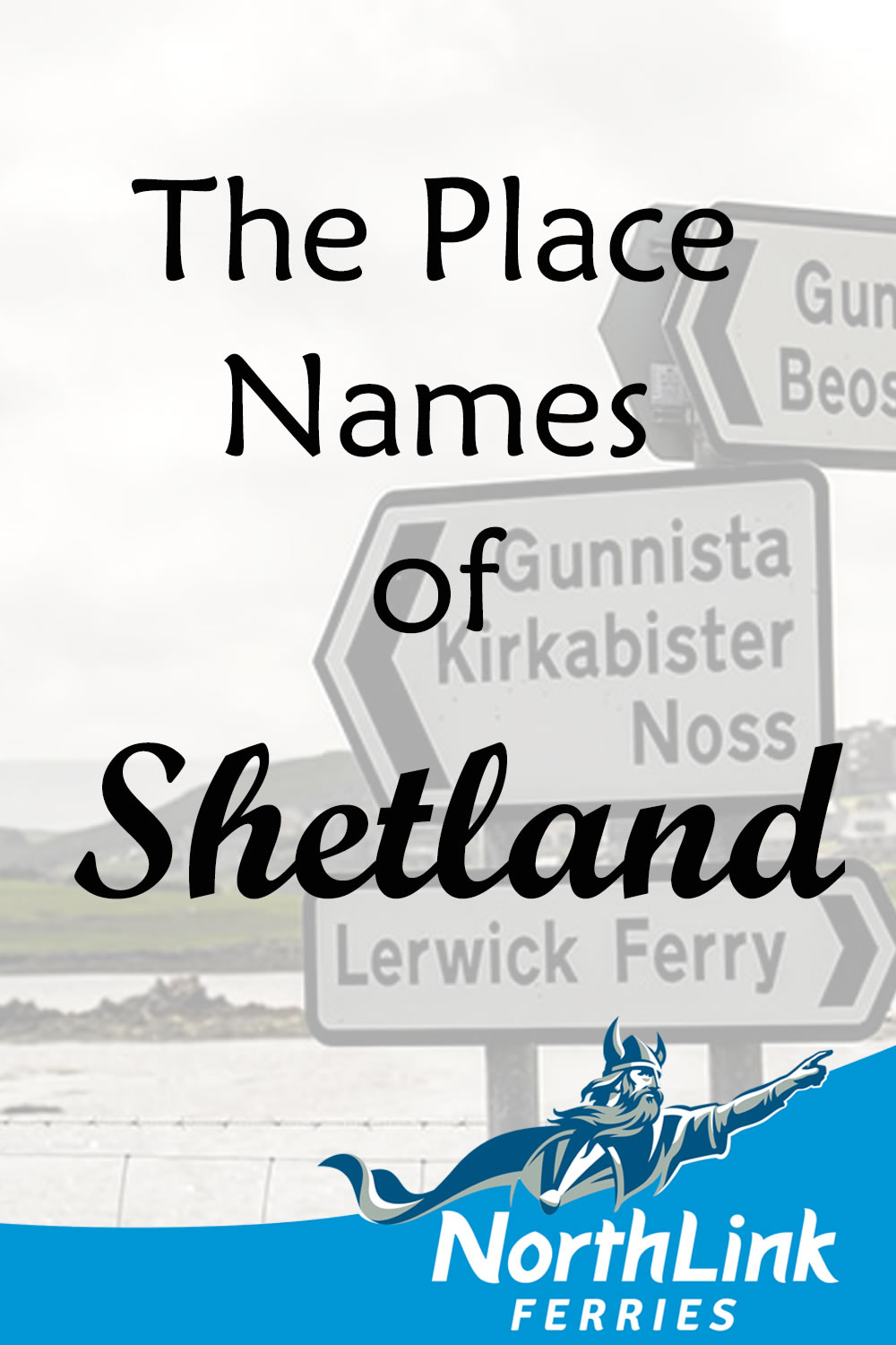 The Place Names of Shetland