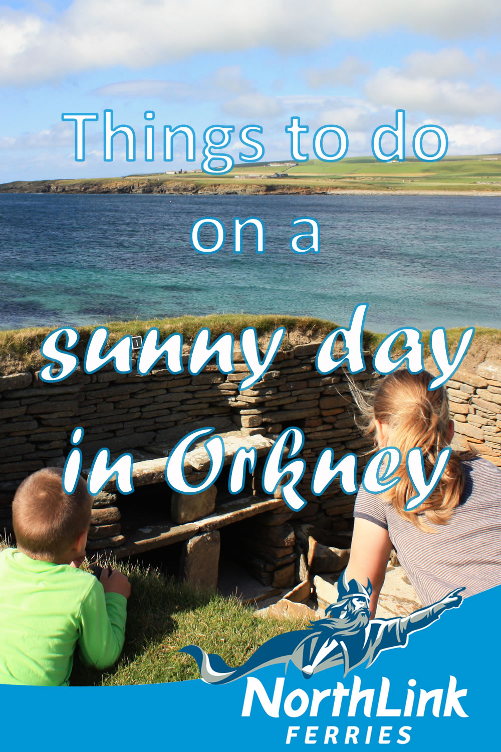 Things to do on a sunny day in Orkney