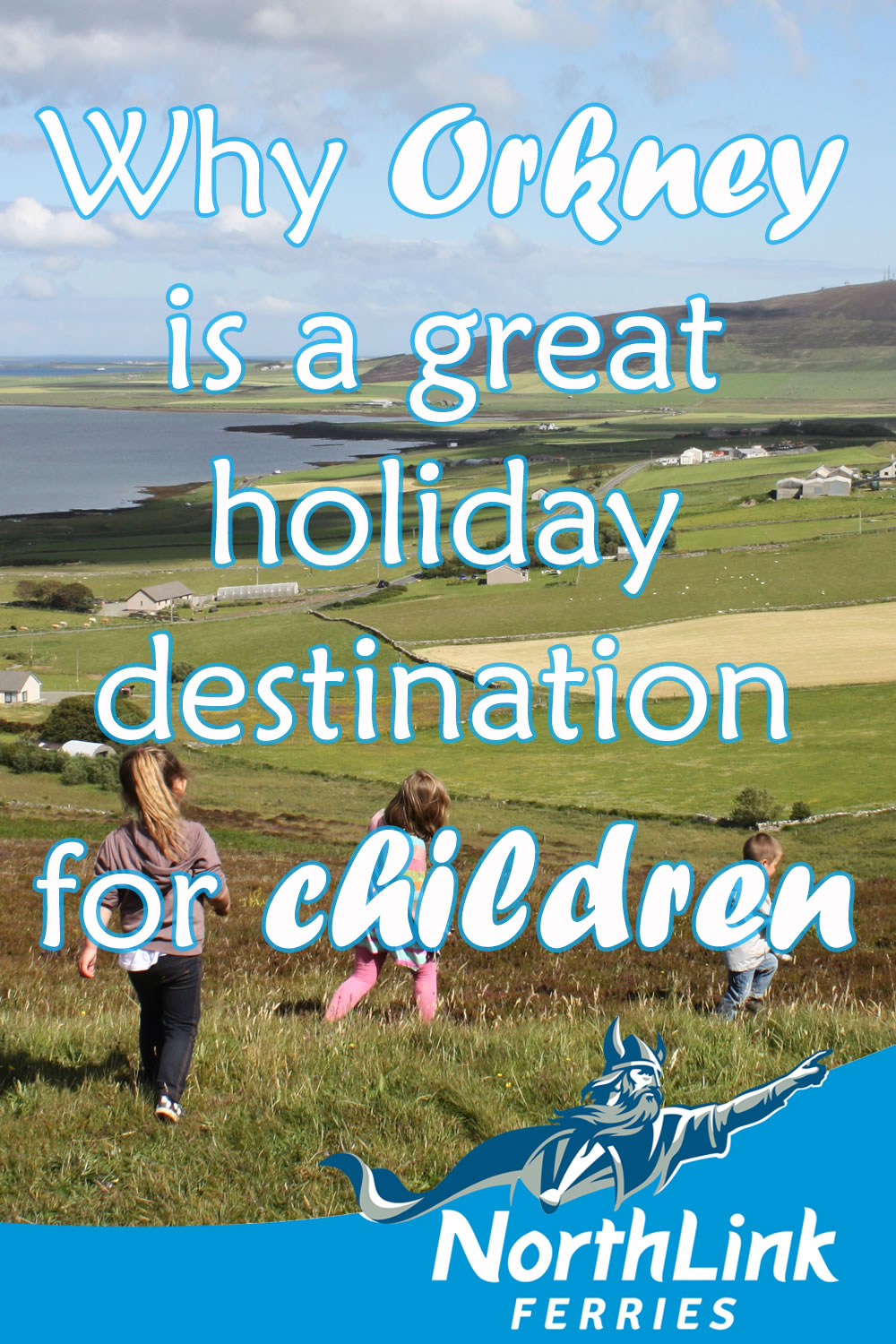Why Orkney is a great holiday destination for children