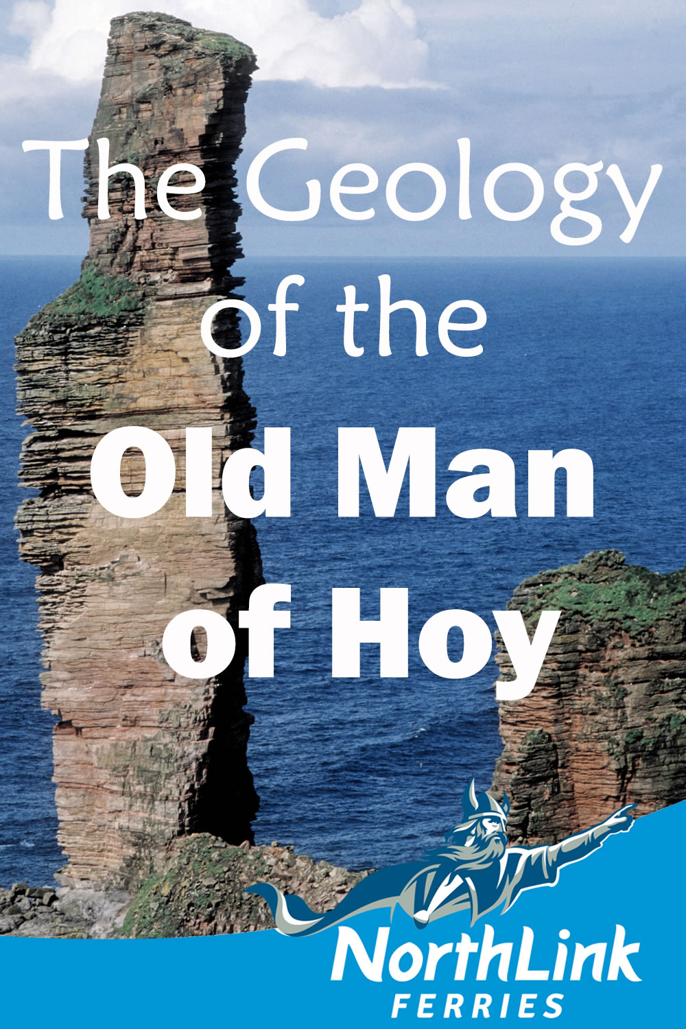 The Geology of the Old Man of Hoy