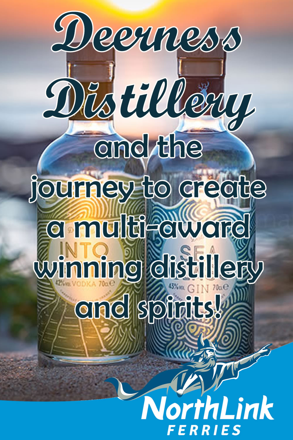 Deerness Distillery and the journey to create a multi-award winning distillery and spirits!