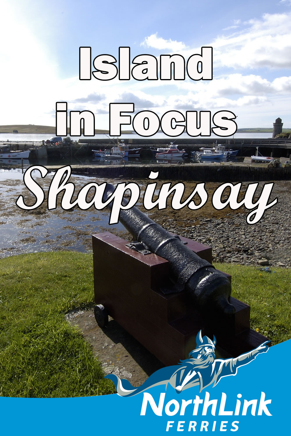 Island in Focus: Shapinsay