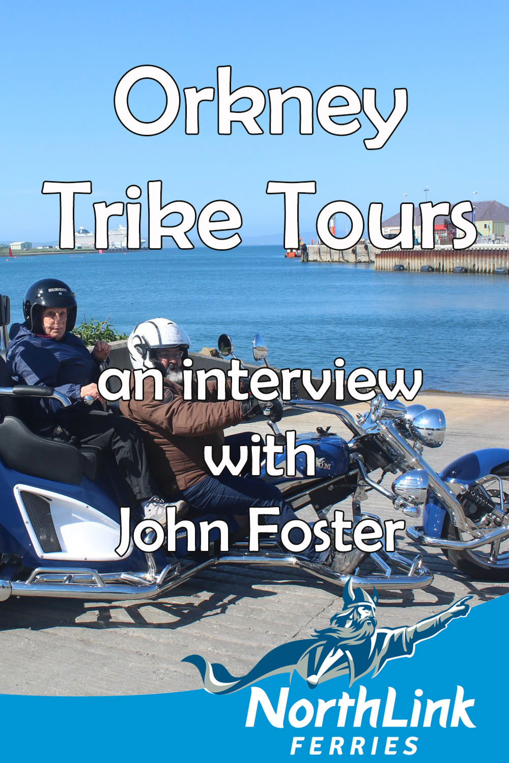 Orkney Trike Tours - an interview with John Foster
