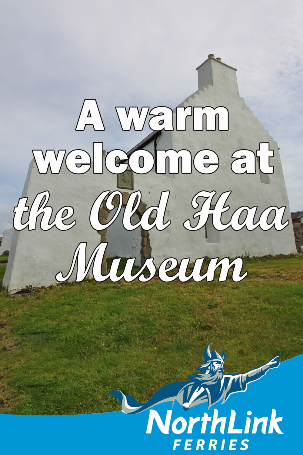 A warm welcome at the Old Haa Museum