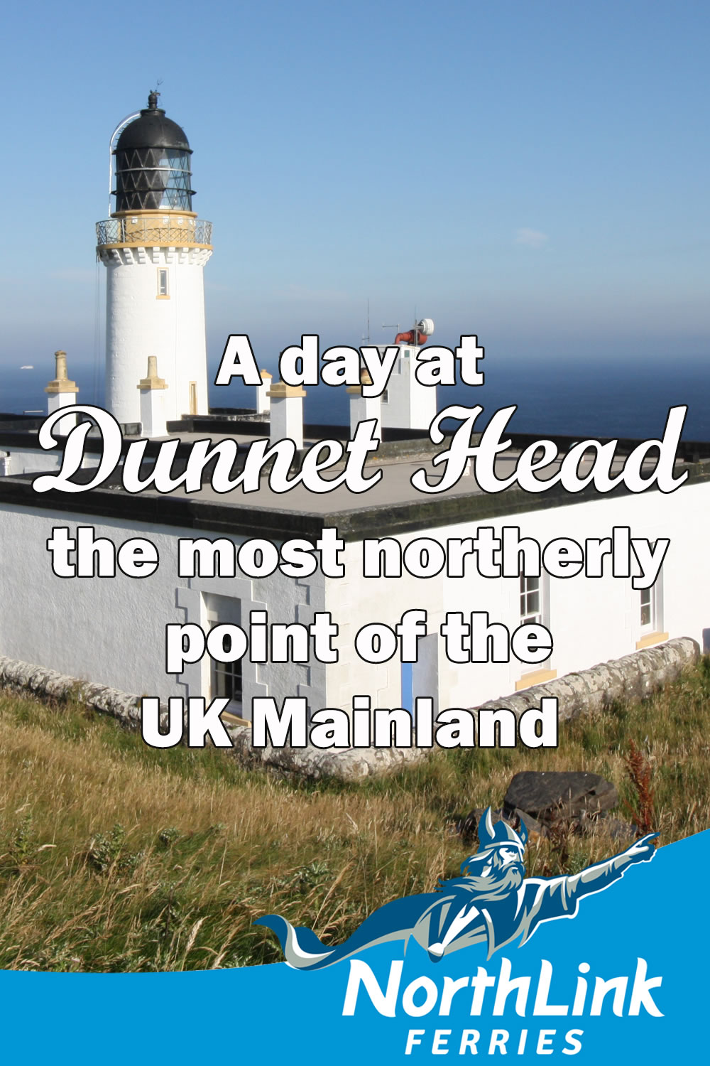 A day at Dunnet Head; the most northerly point of the UK Mainland