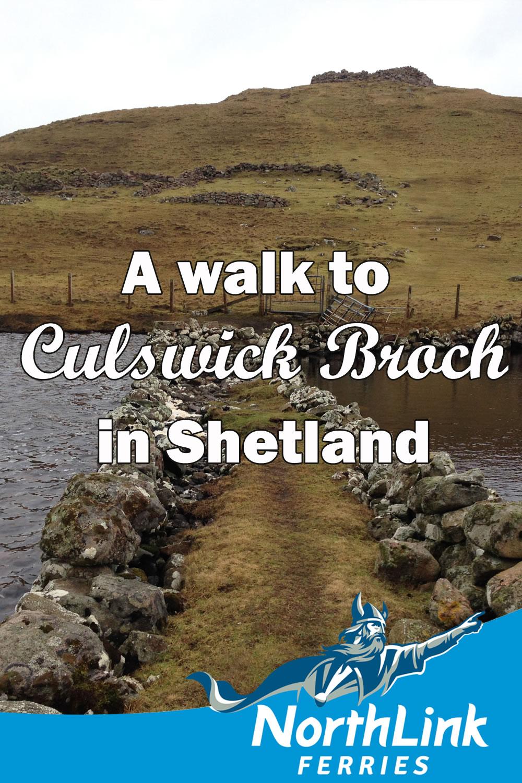 A walk to Culswick Broch in Shetland