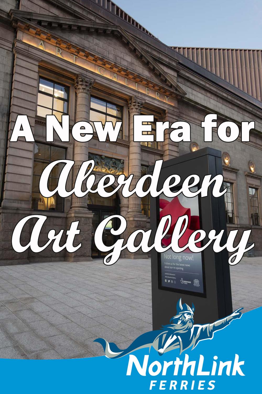 A New Era for Aberdeen Art Gallery