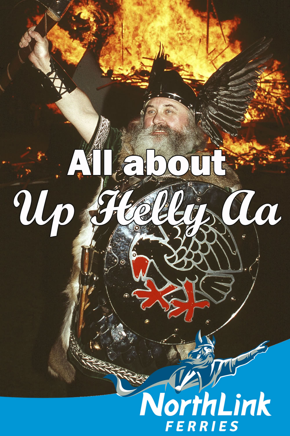 All about Up Helly Aa