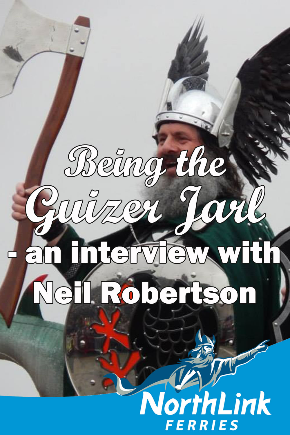 Being the Guizer Jarl - an interview with Neil Robertson