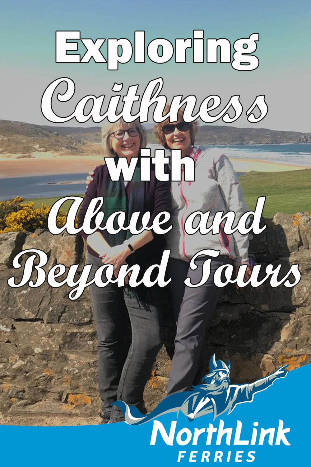 Exploring Caithness with Above and Beyond Tours