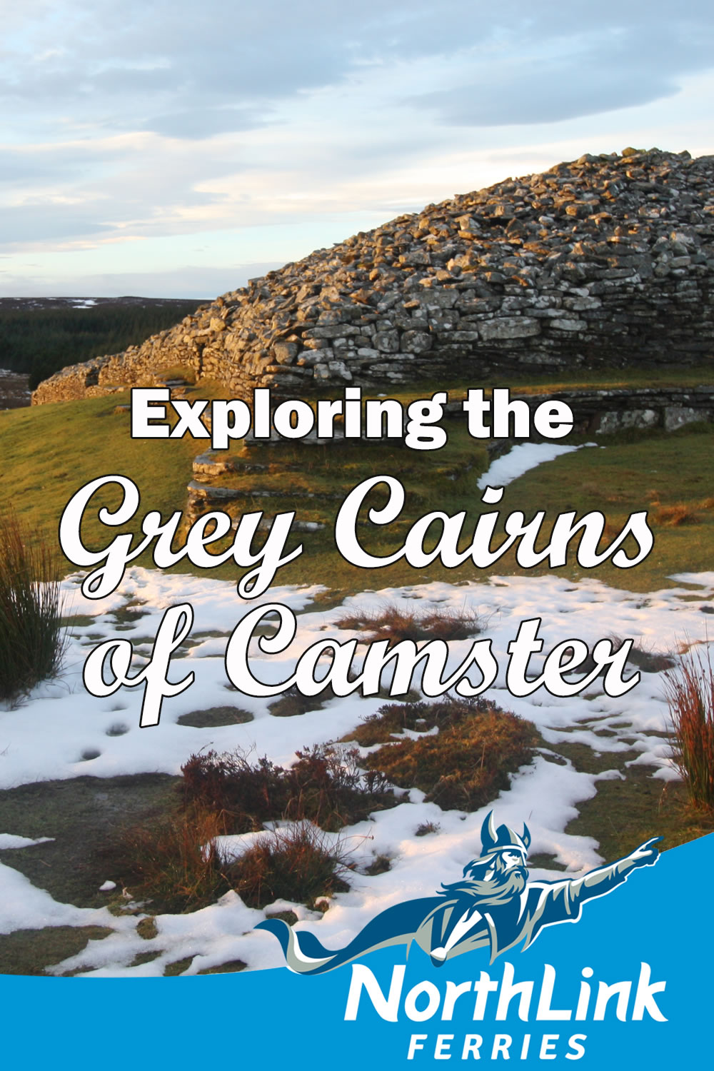 Exploring the Grey Cairns of Camster