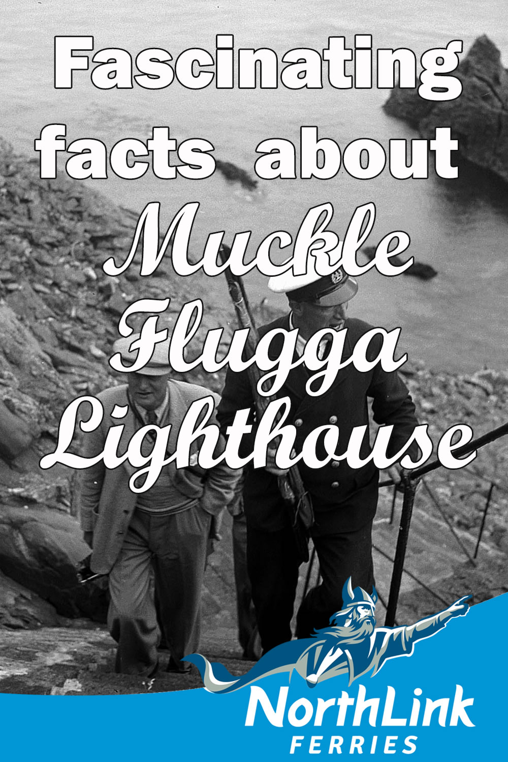 Fascinating facts about Muckle Flugga Lighthouse