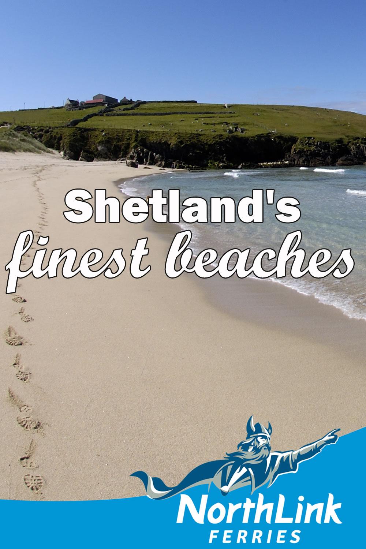 Shetland's finest beaches