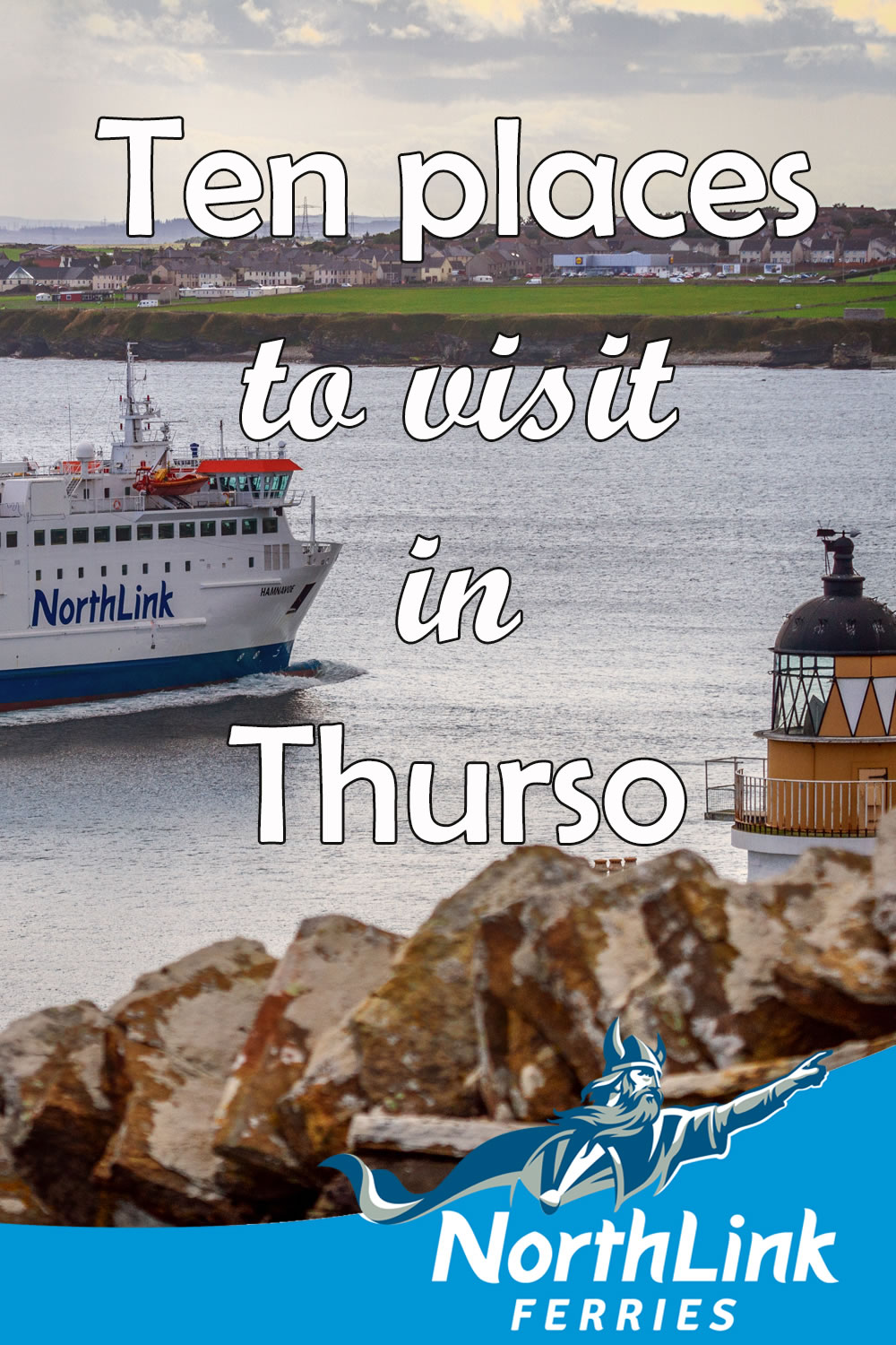 Ten places to visit in Thurso