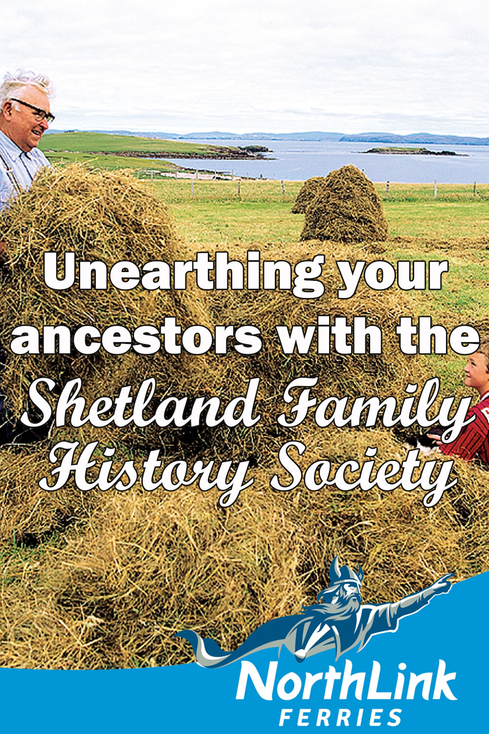 Unearthing your ancestors with the Shetland Family History Society