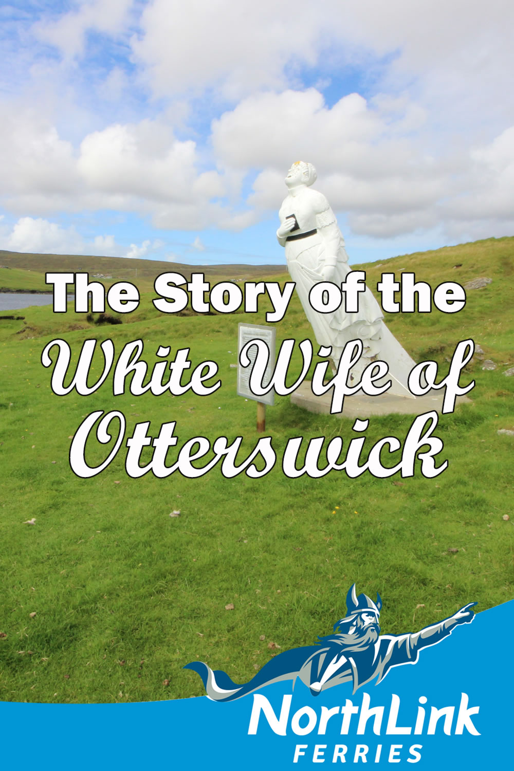 The Story of the White Wife of Otterswick