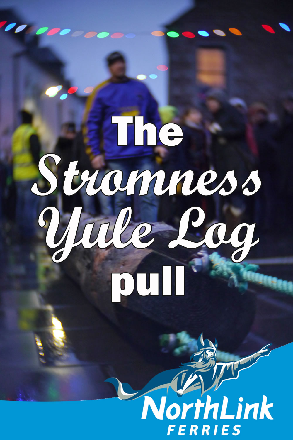 The Stromness Yule Log pull