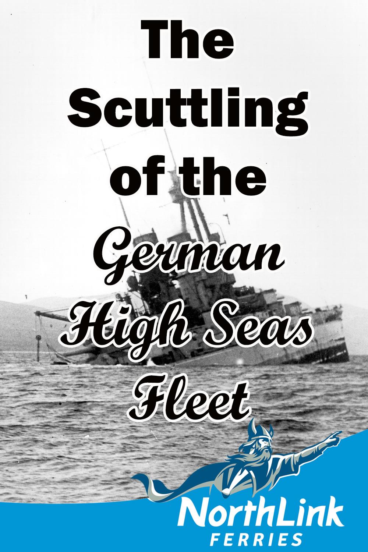 The Scuttling of the German High Seas Fleet