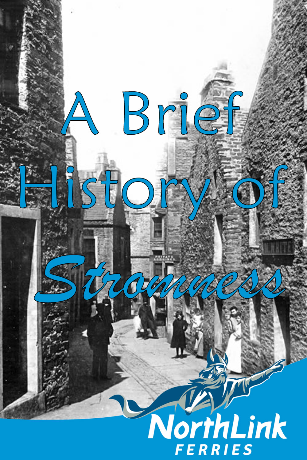 A Brief History of Stromness