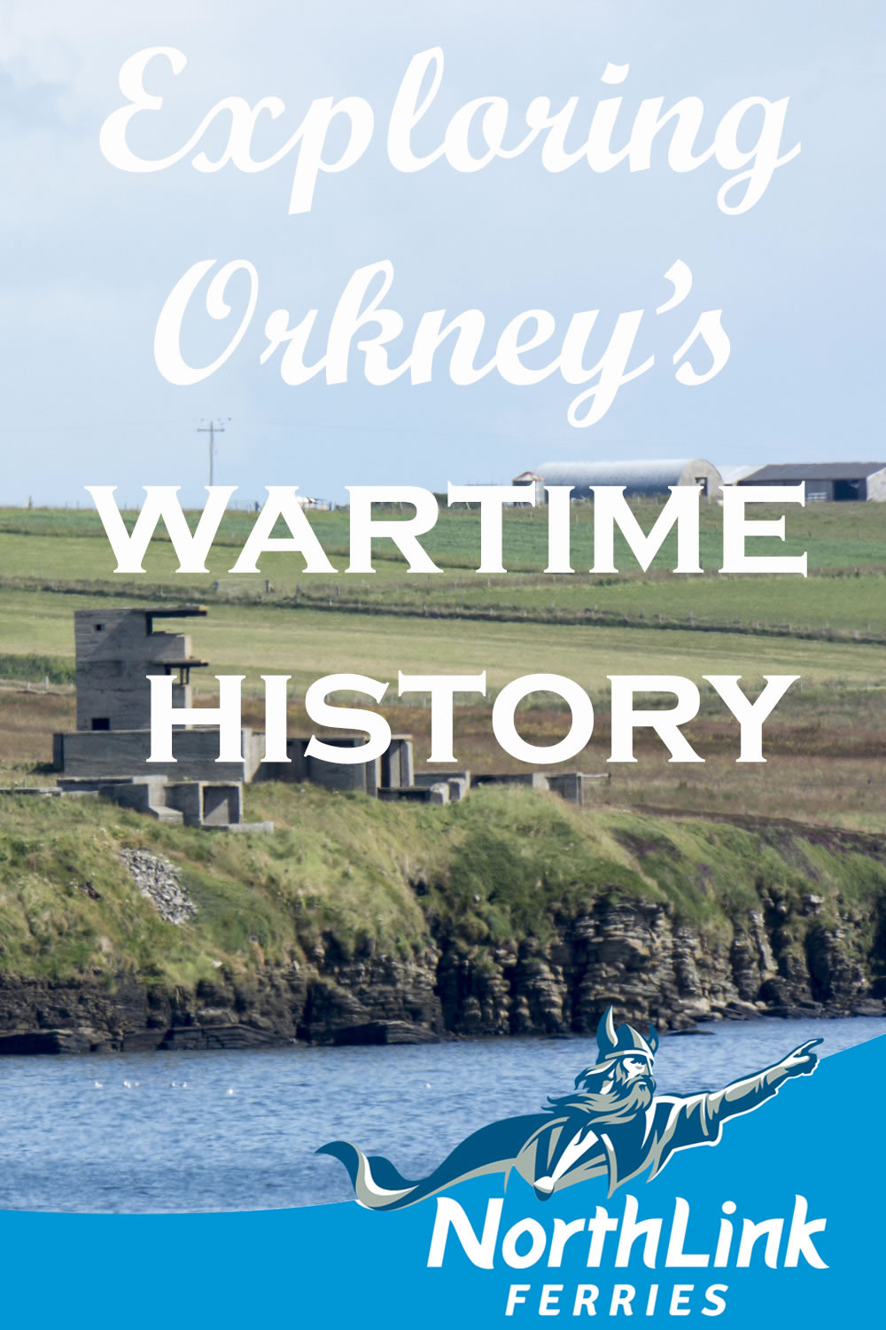 Exploring Orkney's wartime history