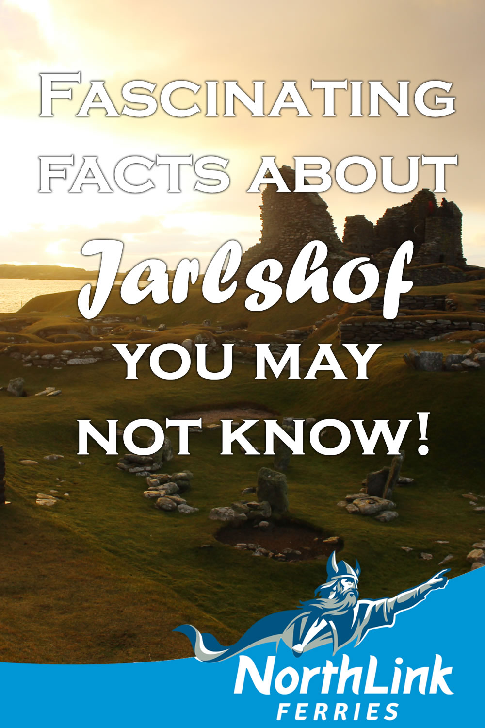 Fascinating facts about Jarlshof you may not know!