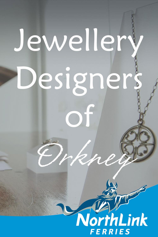Jewellery Designers of Orkney