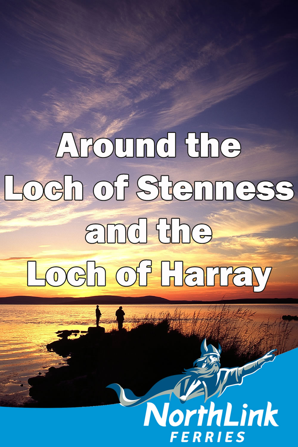 Around the Loch of Stenness and the Loch of Harray