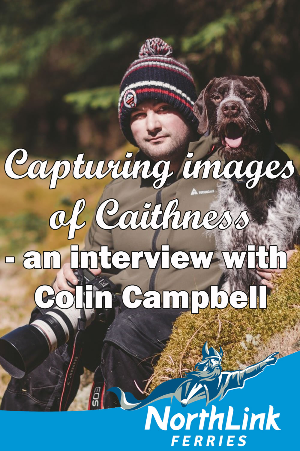 Capturing images of Caithness - an interview with Colin Campbell
