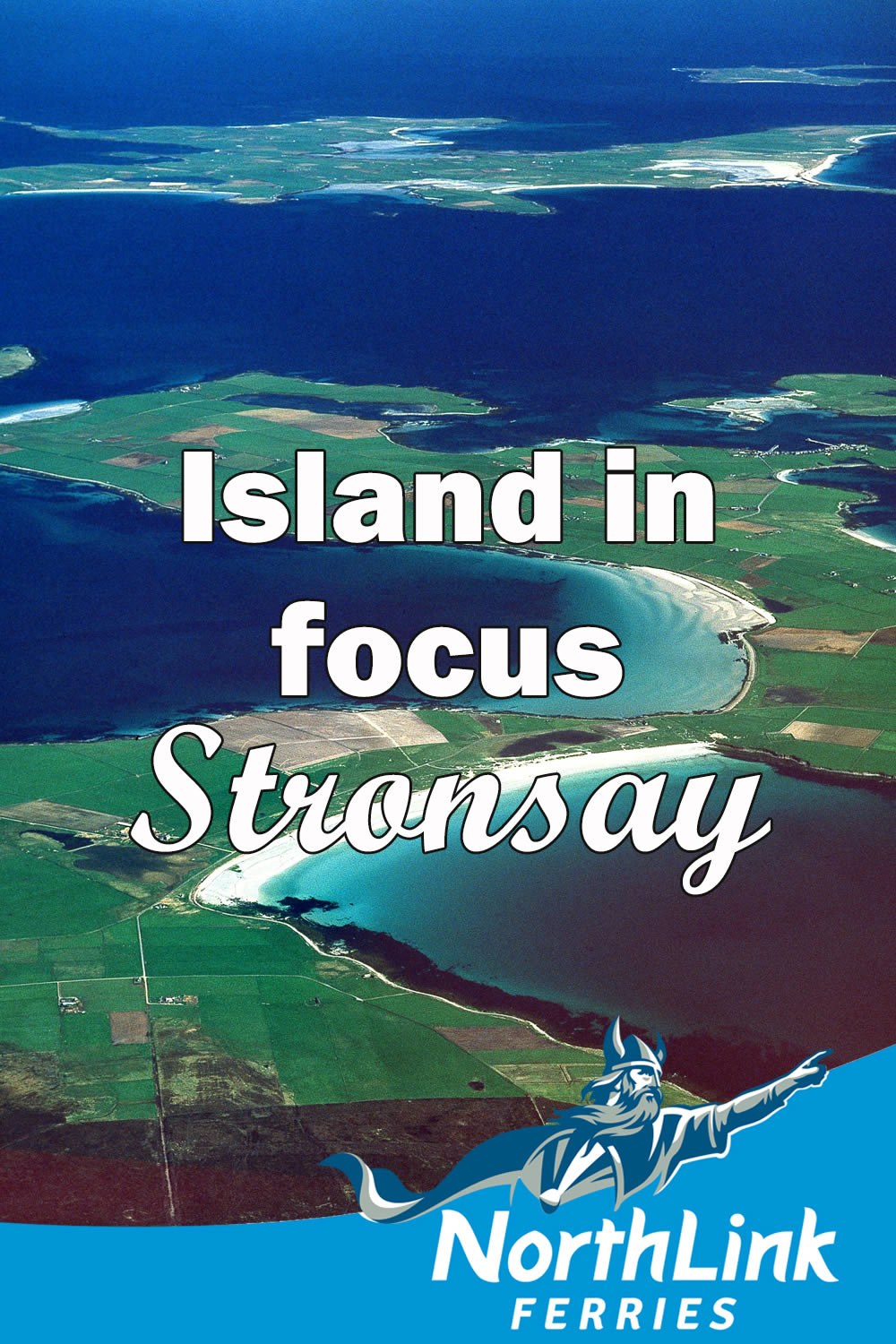 Island in Focus – Stronsay