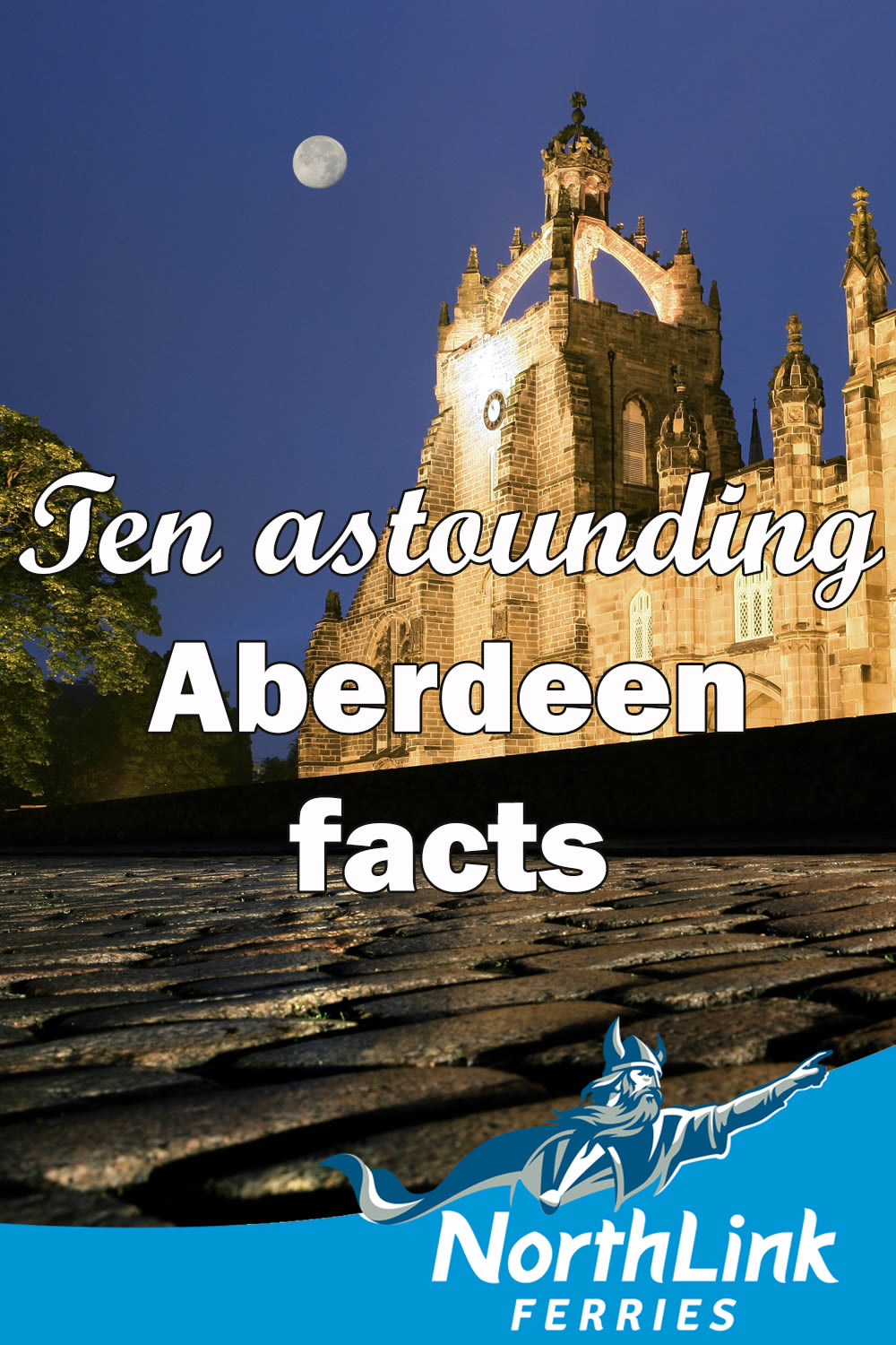 Ten Astounding Aberdeen facts