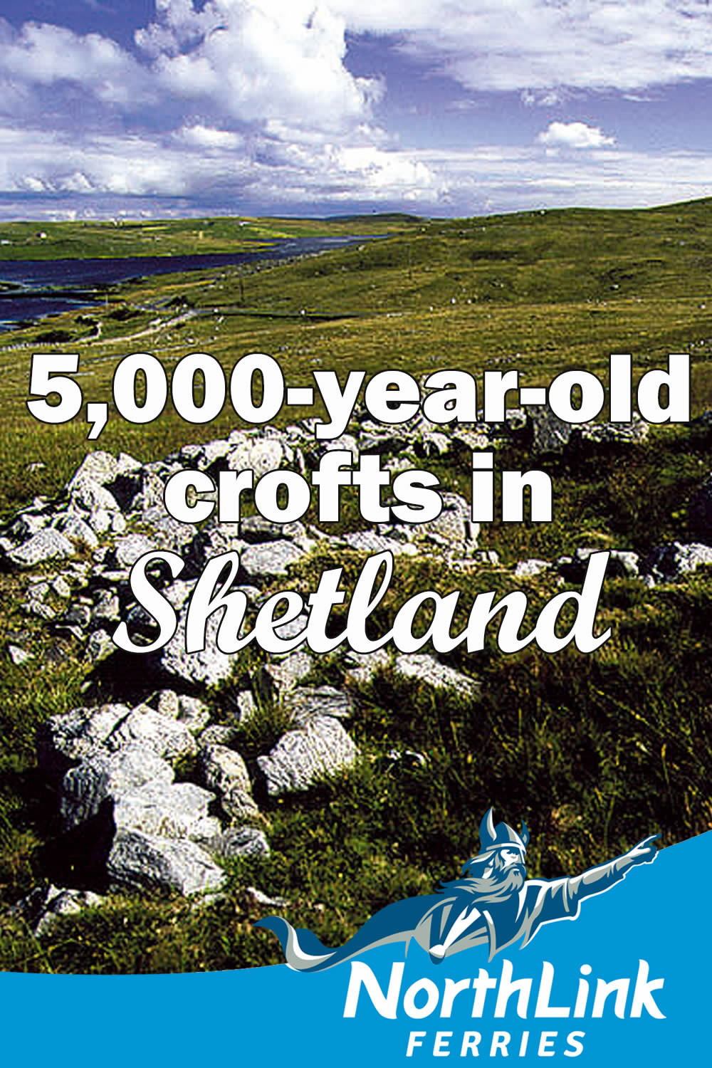 5,000-year-old crofts in Shetland