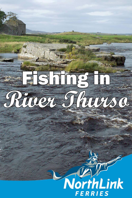 Fishing in River Thurso