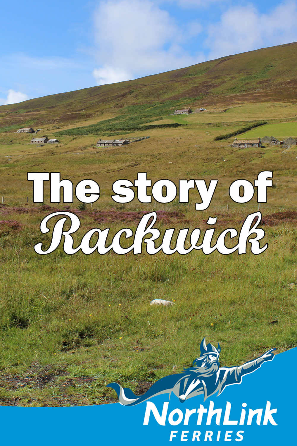 The story of Rackwick