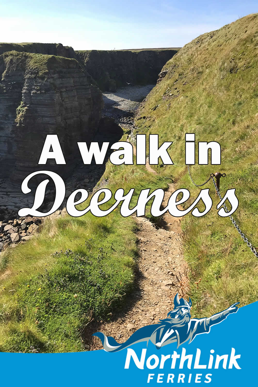 A Walk in Deerness