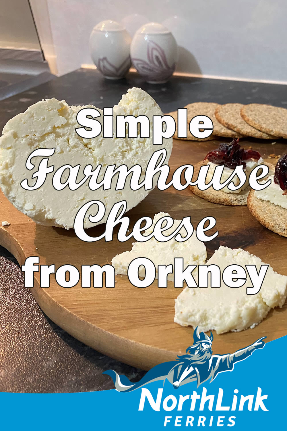 Simple Farmhouse Cheese from Orkney