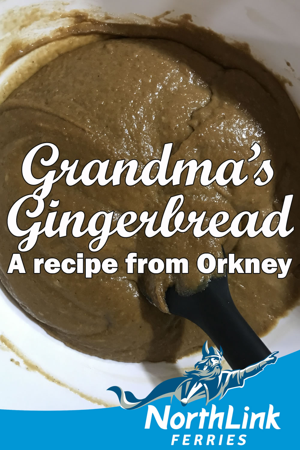 Grandma's Gingerbread - A recipe from Orkney