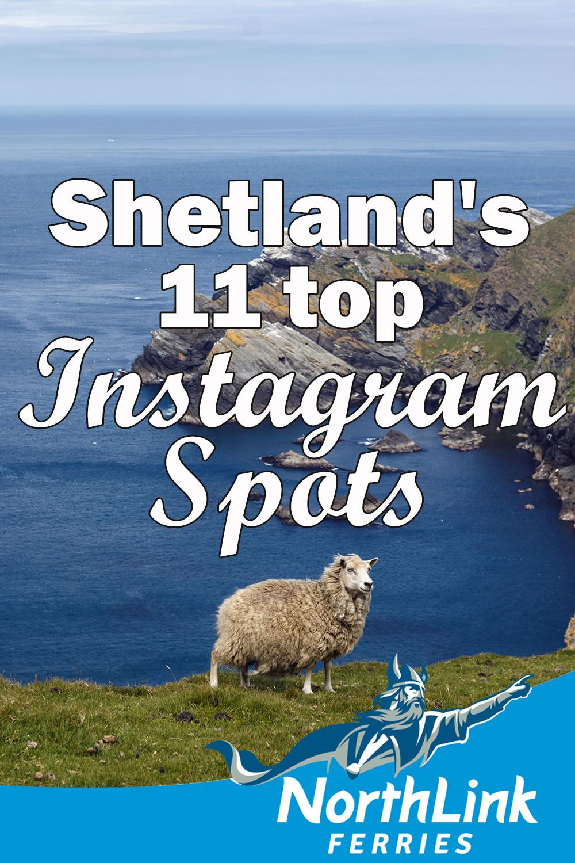 Shetland's 11 top Instagram spots