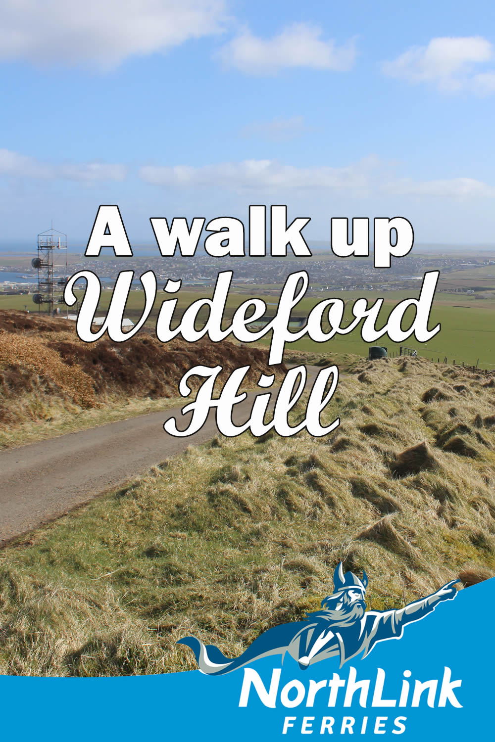 A walk up Wideford Hill