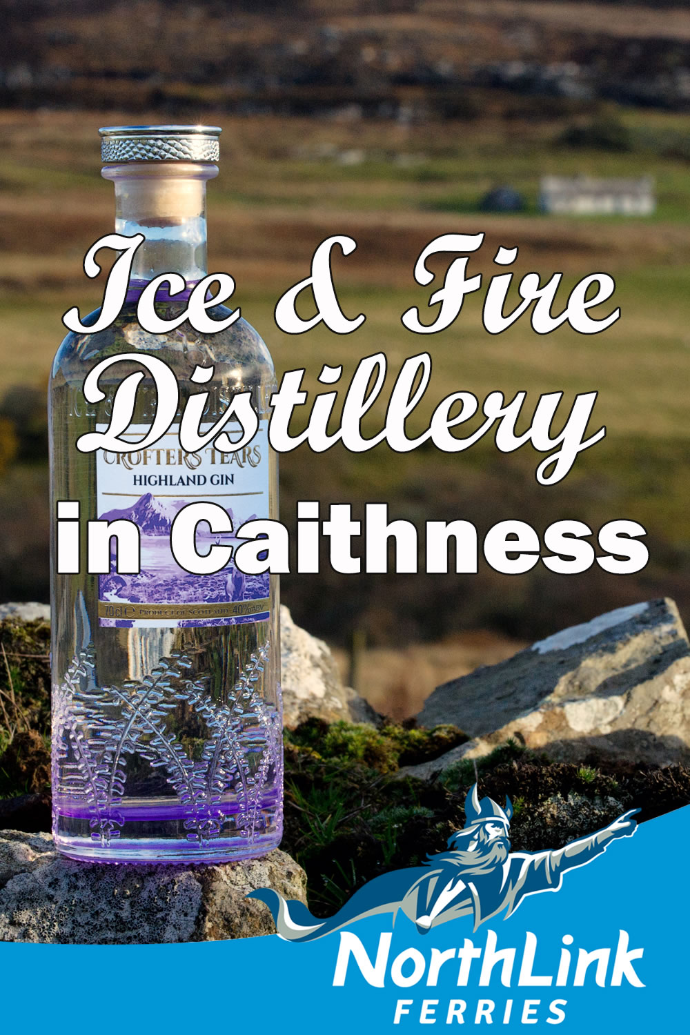 Ice & Fire Distillery in Caithness